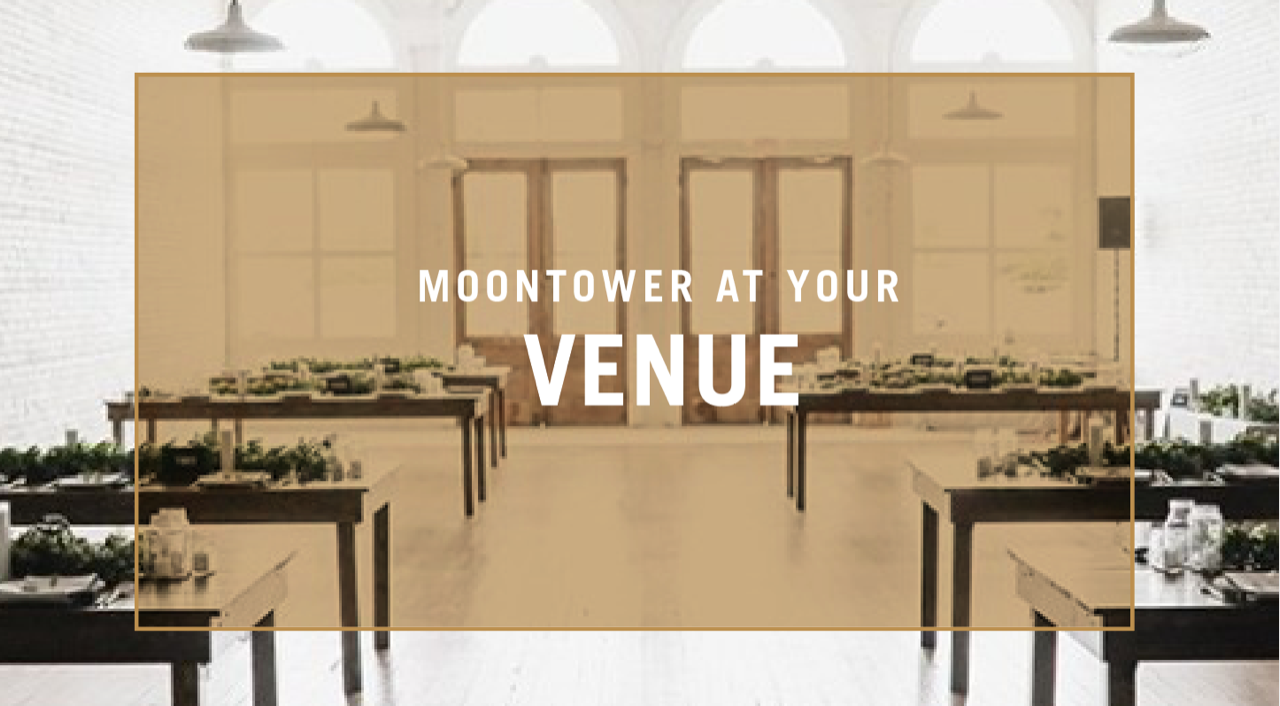Moontower at your venue